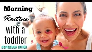 SINGLE MOM MORNING ROUTINE WITH A TODDLER| COLLABORATION WITH THE MORAN FAMILY!