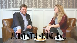 A Chat With Michael Ball Thumbnail