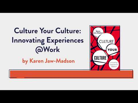 Design of Work Experience/Culture Your Culture Overview