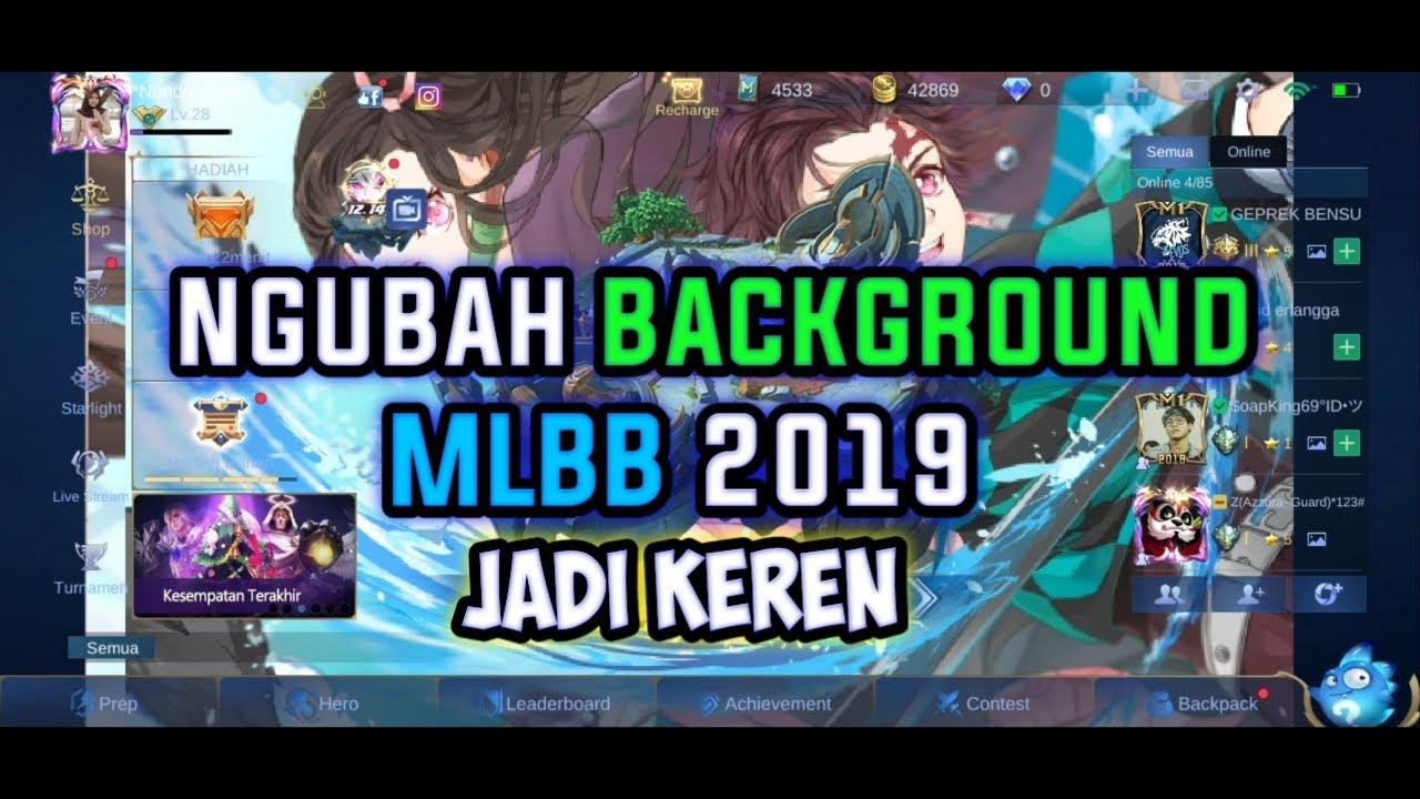 Cara mengubah background MLBB VERSI TERBARU 2019 #1 - YouTube