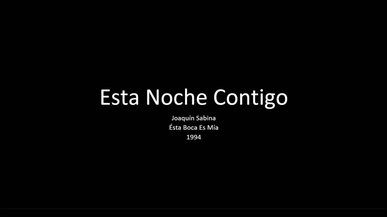 Esta Noche Contigo - Joaquín Sabina - YouTube