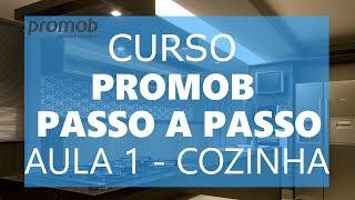 DICA PARA MARCENARIA / CURSO PROMOB COMPLETO AULA 1 - COZINHA APARTAMENTO