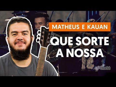 Que Sorte a Nossa - Matheus e Kauan aula de violão