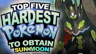 Top 5 Hardest Pokémon To Obtain in Sun and Moon | Supra