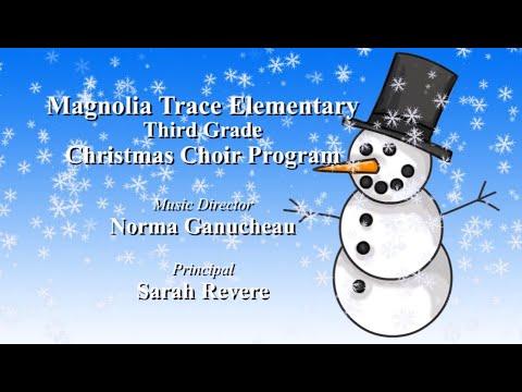 Magnolia Trace Elementary School Christmas Choir Program