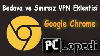 Chrome VPN Eklentisi