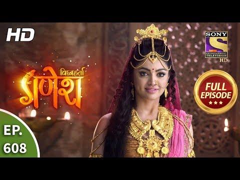 vighnaharta-ganesh---ep-608---full-episode---19th-december,-2019