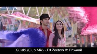 Gulabi (Club Mix) - DJ Zeetwo & Dhwanil [Shuddh Desi Romance]