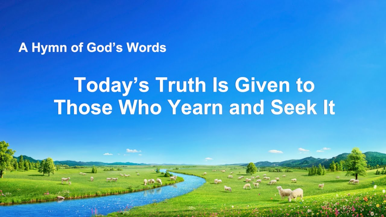 """Today's Truth Is Given to Those Who Yearn and Seek It"""" 