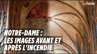 Notre-Dame : les images avant et après l'incendie