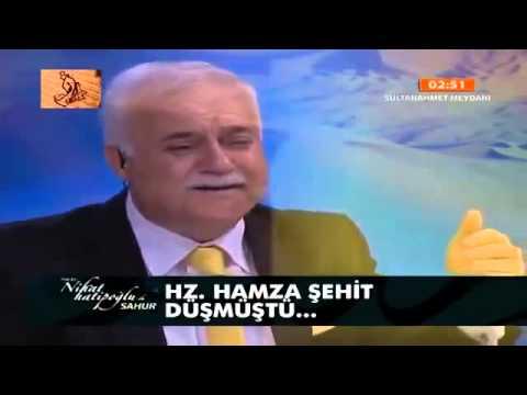 Nihat Hatipoğlu   Sahur   Hz  Hamzanın Hayatına Yolculuk 11 07 2013