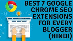 Best 7 Google Chrome SEO extensions for Every Blogger🔥Most Using Free SEO Chrome Plugins