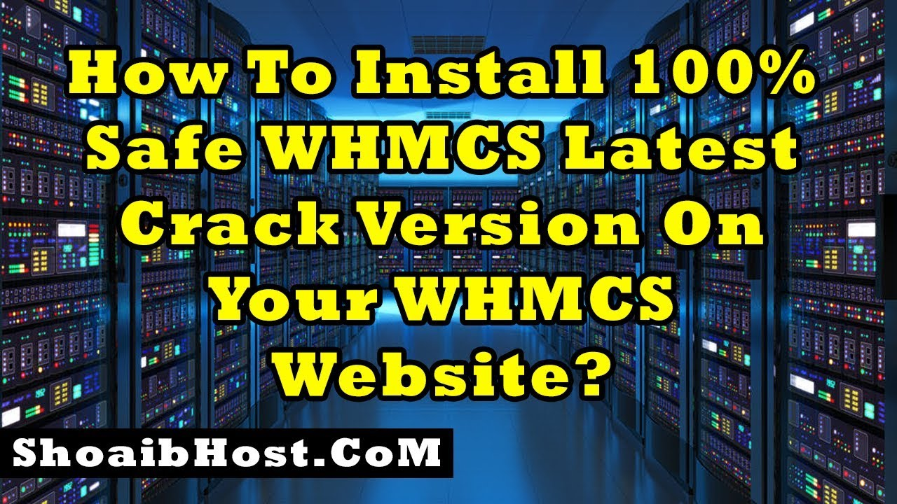 How To Install 100% Safe WHMCS Latest Nulled Version On Your WHMCS Website? Part-19
