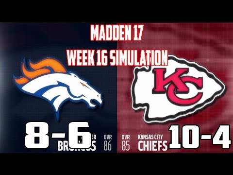 Madden 17 | Week 16 - Denver Broncos vs Kansas City Chiefs #Chiefs #Broncos #Madden