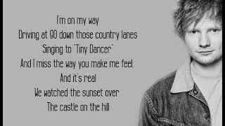 Castle On The Hill - Ed Sheeran (Lyrics)