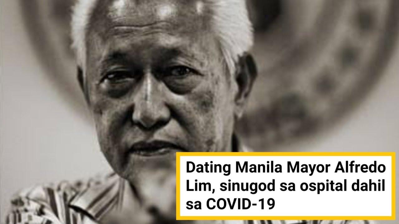 DATING MAYOR ALFREDO LIM TINAMAAN NG COVID-19
