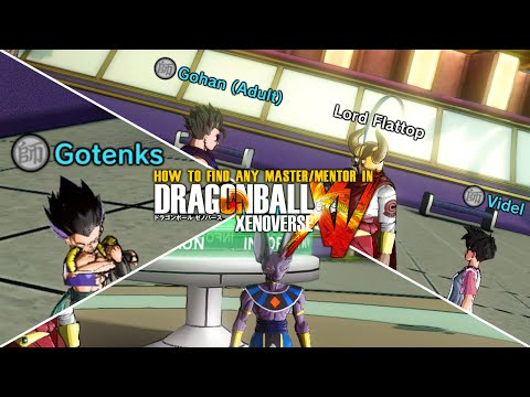 Dragon Ball Xenoverse - How to find any Master or Mentor [FASTEST WAY]