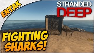 Stranded Deep Gameplay ➤ New Island & Fighting SHARKS! [Part 4]