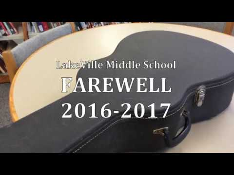 LakeVille Middle School Staff Farewell 2017