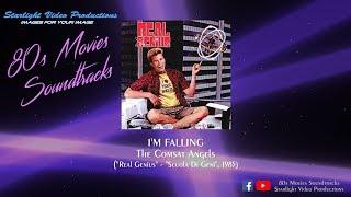 "I'm Falling - The Comsat Angels (""Real Genius"", 1985)"