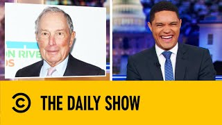 Michael Bloomberg Poised To Enter 2020 Race | The Daily Show With Trevor Noah