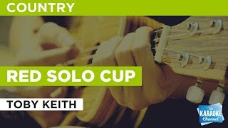 Red Solo Cup in the style of Toby Keith | Karaoke with Lyrics