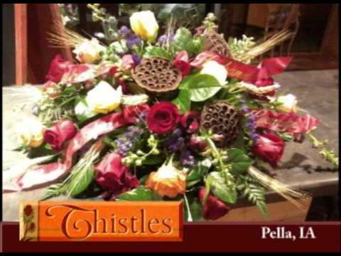 Pella Iowa's Thistles Flower Shop on Our Story's the Celebrities