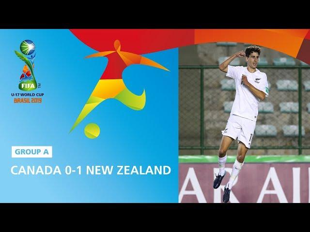 Canada v New Zealand Highlights - FIFA U17 World Cup 2019 ™