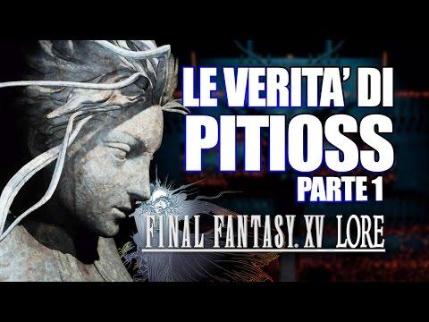 Le RIVELAZIONI di Pitioss: la verità dietro Final Fantasy XV (parte 1)