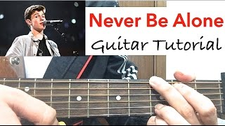 """Never Be Alone"" Shawn Mendes 