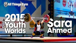 Sara Ahmed (69kg, Egypt) All Lifts 2015 Youth World Weightlifting Championships