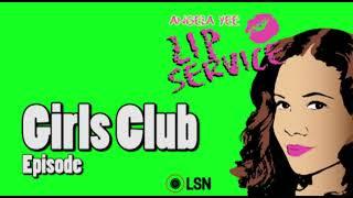 Angela Yee's Lip Service: Girls Club