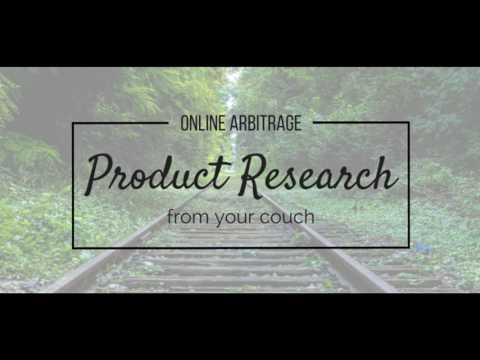 EPISODE #4 - ONLINE ARBITRAGE, PRODUCT RESEARCH FROM YOUR COUCH.
