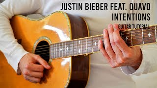 Justin Bieber feat Quavo - Intentions EASY Guitar Tutorial With Chords