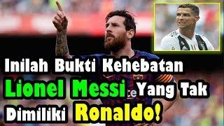 FANTASTIS!!! Inilah Bukti Kehebatan Lionel Messi yang Tak Dimiliki Cristiano Ronaldo