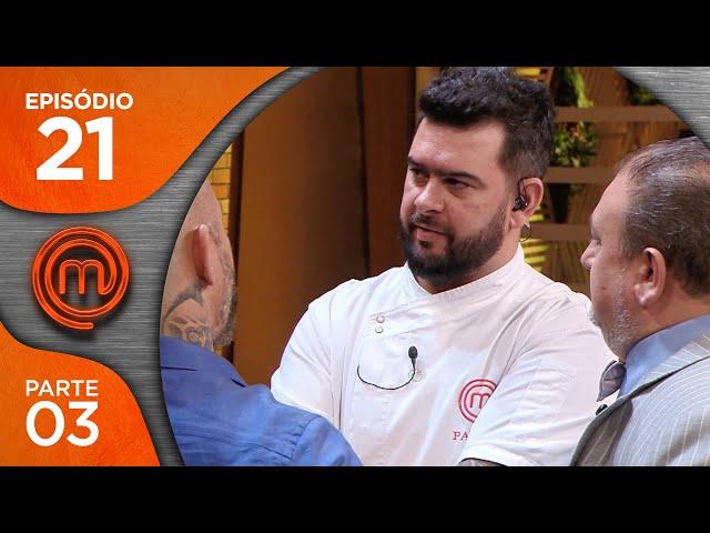 MASTERCHEF BRASIL (24/07/2018) | PARTE 3 | EP 21 | TEMP 05