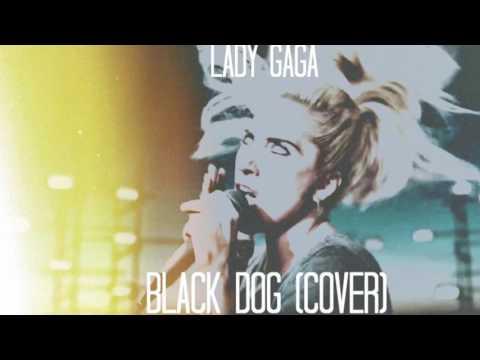 Lady Gaga 'Black Dog' (Led Zeppelin cover)