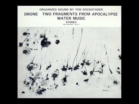 Tod Dockstader - Water Music, Part 3