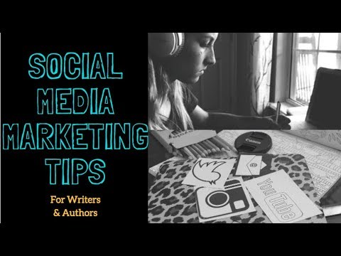 Social Media Marketing Tips for Writers & Authors