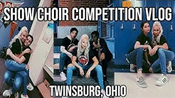 Show Choir Competition Vlog - Twinsburg, Ohio