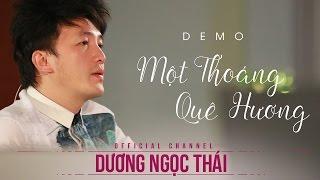 [ DEMO ] Liveshow Một Thoáng Quê Hương 5 - Dương Ngọc Thái