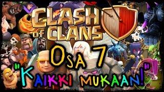 Clash of Clans - Osa 7 - Kaikki mukaan! [Kaikki troopit!]