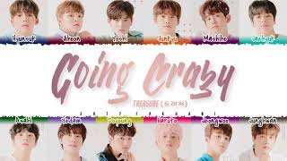Download TREASURE – 'GOING CRAZY' (미쳐가네) Lyrics [Color Coded_Han_Rom_Eng]