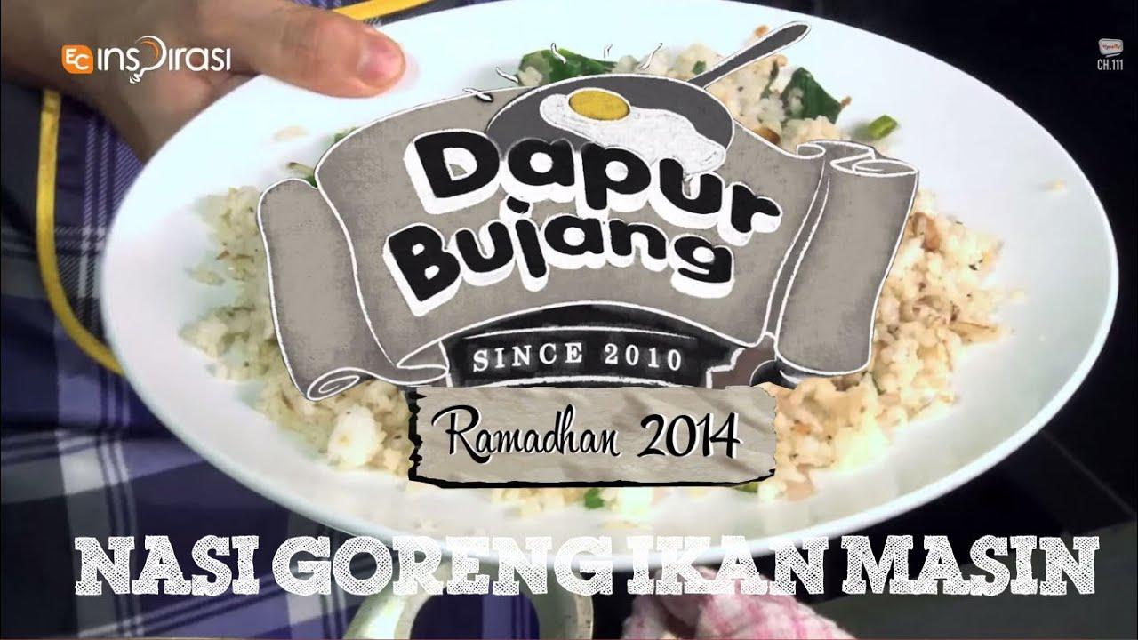 Dapurbujang Ramadhan Nasi Goreng Ikan Masin