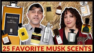 25 Favorite Musk Fragrances In 25 Minutes | Best Musk Perfumes, Scents - What Your Favorites?