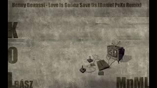 Benny Benassi - Love Is Gonna Save Us (Daniel PeXx Bootleg)