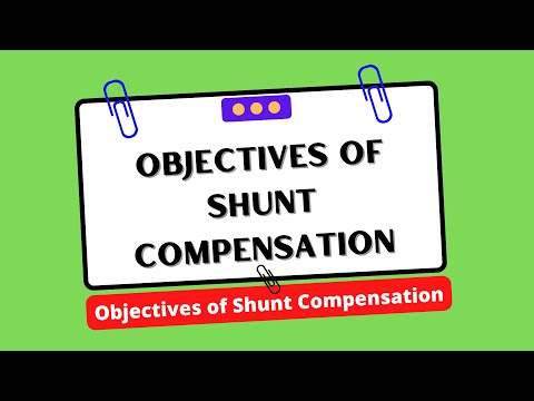 #EEE - Objectives of Shunt Compensation
