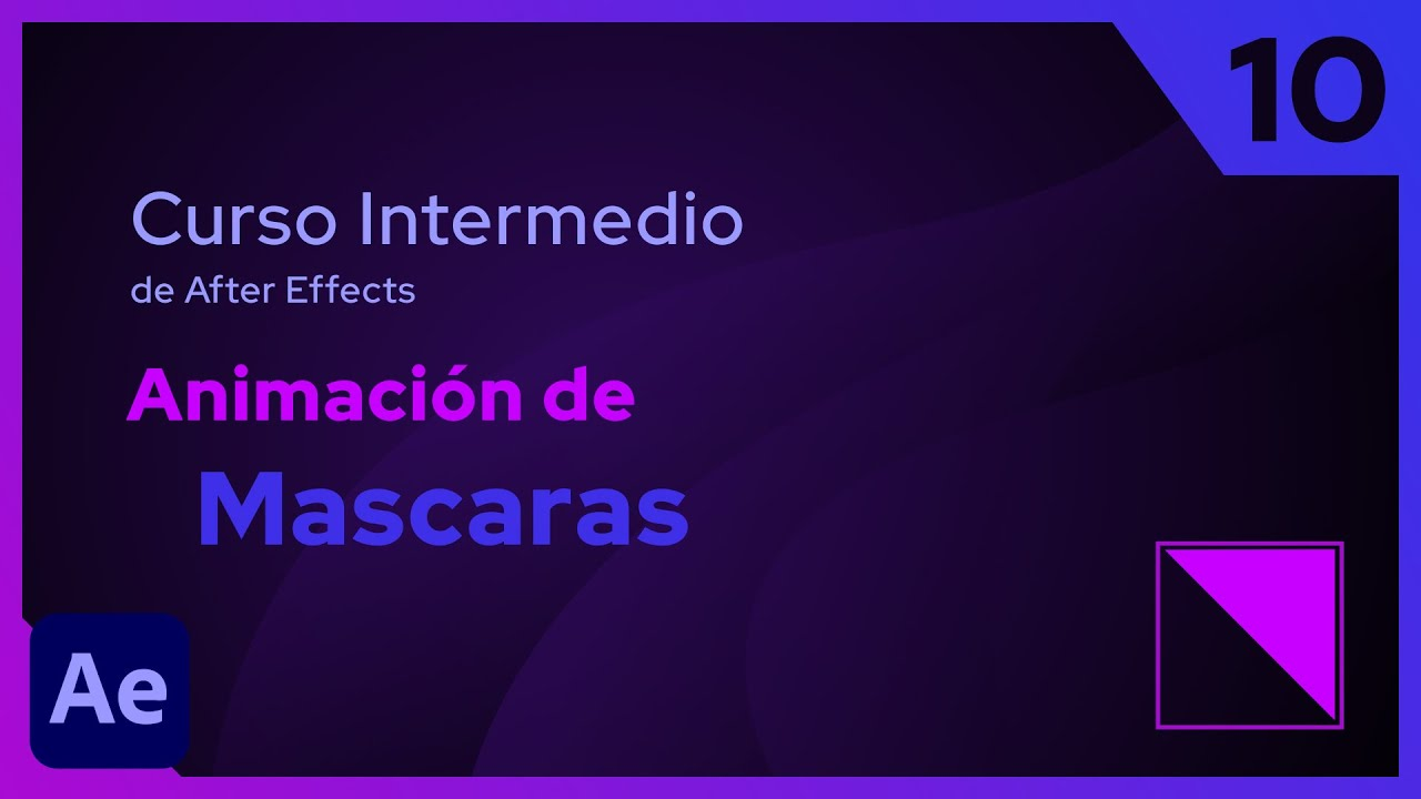 Mascaras | After Effects - Tutorial