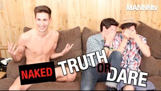 Repeat youtube video NAKED TRUTH OR DARE