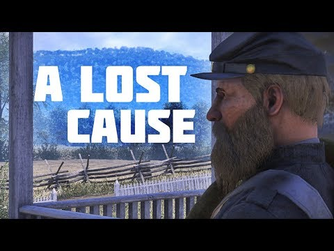 """War of Rights - """"A Lost Cause"""""""